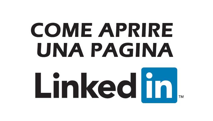 come aprire pagina aziendale linkedin